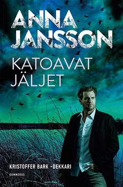 Jansson, Anna - Katoavat jäljet, e-kirja