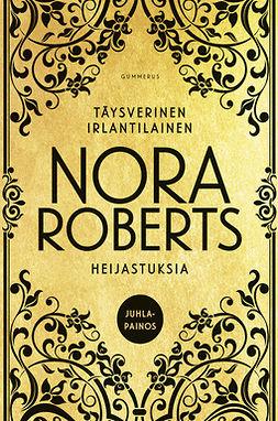 Roberts, Nora - Täysverinen irlantilainen & Heijastuksia, e-kirja