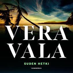 Vala, Vera - Suden hetki, äänikirja