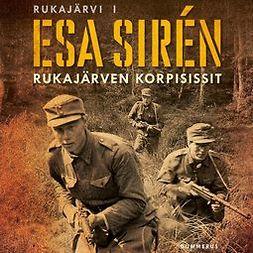 Sirén, Esa - Rukajärven korpisissit, audiobook