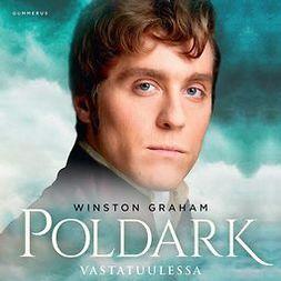 Graham, Winston - Poldark - Vastatuulessa, äänikirja