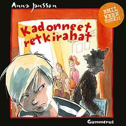 Jansson, Anna - Kadonneet retkirahat, äänikirja