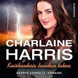 Harris, Charlaine - Kuiskauksia haudan takaa, äänikirja