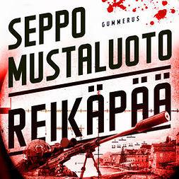 Mustaluoto, Seppo - Reikäpää, äänikirja