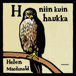 Macdonald, Helen - H niin kuin haukka, äänikirja