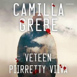 Grebe, Camilla - Veteen piirretty viiva, audiobook