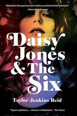 Reid, Taylor Jenkins - Daisy Jones & The Six, e-bok