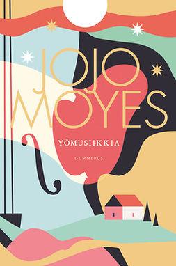 Moyes, Jojo - Yömusiikkia, e-kirja