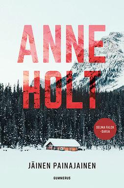 Holt, Anne - Jäinen painajainen, e-kirja
