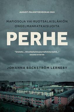 Lerneby, Johanna Bäckström - Perhe: Mafiosoja vai ruotsalaislähiön ongelmanratkaisijoita, e-kirja