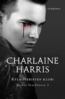 Harris, Charlaine - Kylmäveristen klubi, e-kirja