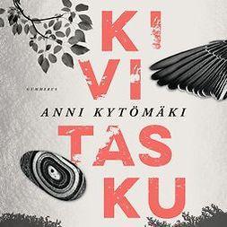 Kytömäki, Anni - Kivitasku, äänikirja