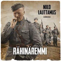 Lauttamus, Niilo - Rähinäremmi, audiobook