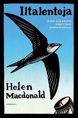 Macdonald, Helen - Iltalentoja, e-kirja