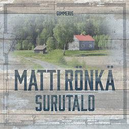 Rönkä, Matti - Surutalo, audiobook