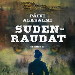 Alasalmi, Päivi - Sudenraudat, audiobook