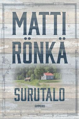 Rönkä, Matti - Surutalo, e-bok