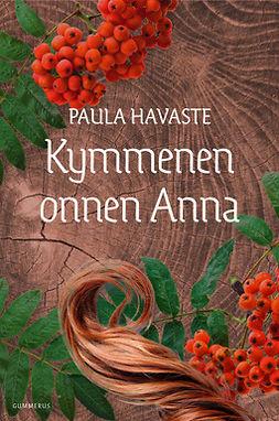 Havaste, Paula - Kymmenen onnen Anna, e-kirja