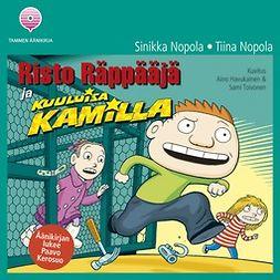 Nopola, Sinikka - Risto Räppääjä ja kuuluisa Kamilla, audiobook