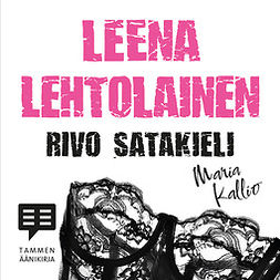 Lehtolainen, Leena - Rivo Satakieli: Maria Kallio 9, äänikirja