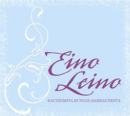 Leino, Eino - Kauneimpia runoja rakkaudesta, äänikirja