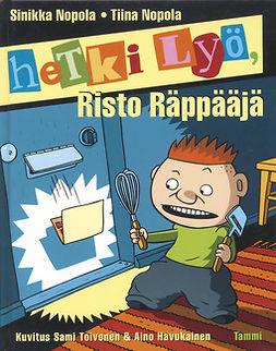 Nopola, Tiina - Hetki lyö, Risto Räppääjä, audiobook