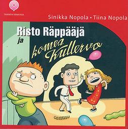 Nopola, Sinikka - Risto Räppääjä ja komea Kullervo, audiobook