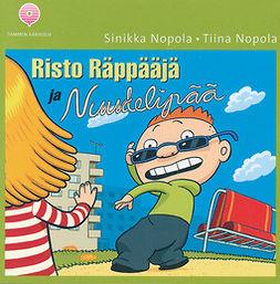 Nopola, Sinikka - Risto Räppääjä ja Nuudelipää, äänikirja