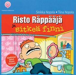 Nopola, Sinikka - Risto Räppääjä ja sitkeä finni, äänikirja
