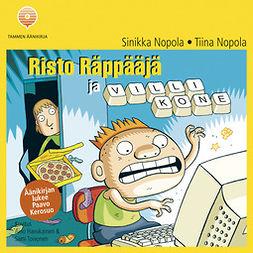Nopola, Tiina - Risto Räppääjä ja villi kone, audiobook