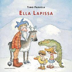 Parvela, Timo - Ella Lapissa, äänikirja