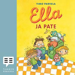 Parvela, Timo - Ella ja Pate, äänikirja