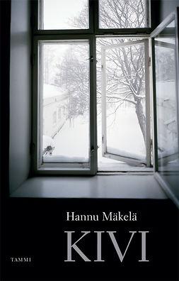 Mäkelä, Hannu - Kivi, e-bok