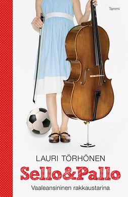 Törhönen, Lauri - Sello ja Pallo: Vaaleansininen rakkauskertomus, e-kirja