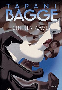 Bagge, Tapani - Sininen aave, e-kirja