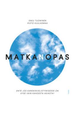 Kuulasmaa, Risto - Matkanopas, e-bok