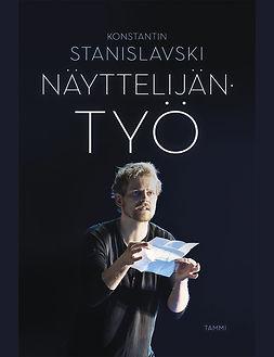 Stanislavski, Konstantin - Näyttelijän työ, e-kirja