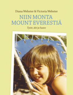 Webster, Diana - Niin monta Mount Everestiä, e-bok