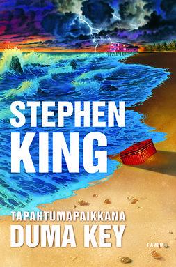 King, Stephen - Tapahtumapaikkana Duma Key, e-kirja