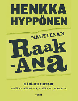 Hyppönen, Henkka - Nautitaan raakana, ebook