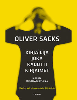 Sacks, Oliver - Kirjailija joka kadotti kirjaimet, ebook