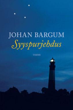 Bargum, Johan - Syyspurjehdus, ebook