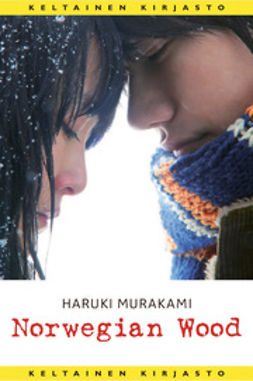 Murakami, Haruki - Norwegian Wood, ebook