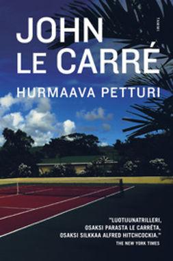 Carré, John Le - Hurmaava petturi, e-kirja