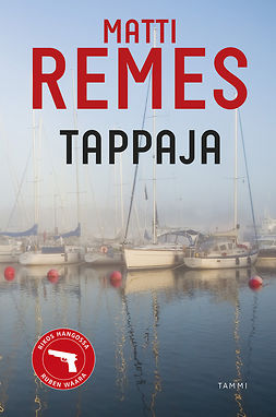 Remes, Matti - Tappaja, ebook