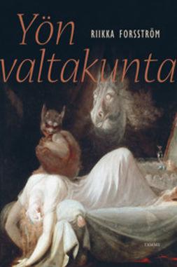 Forsström, Riikka - Yön valtakunta, e-kirja