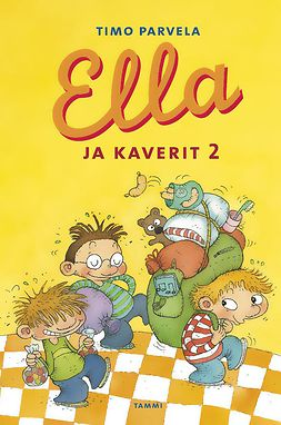 Parvela, Timo - Ella ja kaverit 2, e-bok