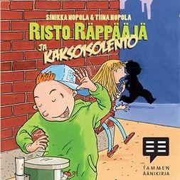 Nopola, Sinikka - Risto Räppääjä ja kaksoisolento, äänikirja