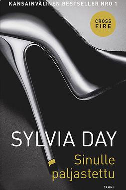 Day, Sylvia - Sinulle paljastettu: Crossfire 1, e-kirja