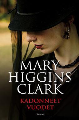 Clark, Mary Higgins - Kadonneet vuodet, ebook